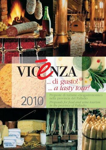 ... di gusto! ... a tasty tour! - CNA Vicenza