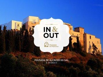 In & Out da Pousada de Alcácer do - Pousadas de Portugal