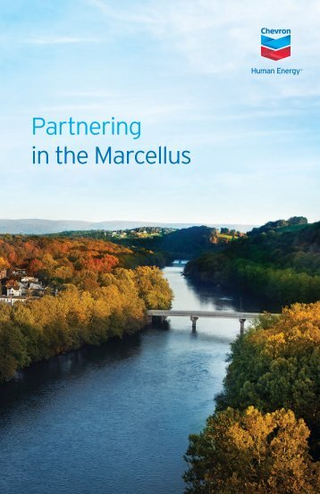 Partnering in the Marcellus - Chevron