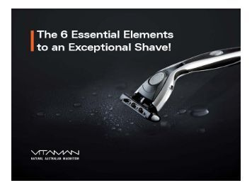 The 6 Essential Elements to an Exceptional Shave - VitaMan