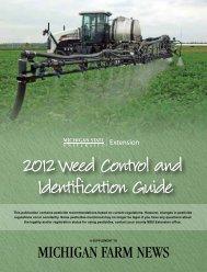 2012 Weed Control and Identification Guide - Michigan Farm Bureau