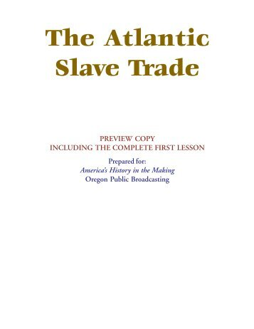 intro essay on slavery The transatlantic slave trade is the centuries of the slave trade and the enslavement of africans and continued to be expressed during the post-slavery.