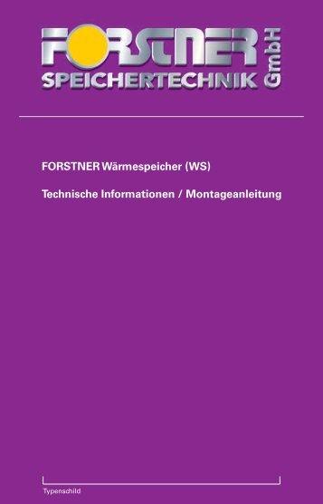 Montageanleitung WS - Forstner Speichertechnik GmbH