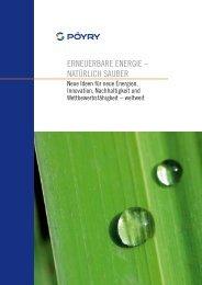 ERNEUERBARE ENERGIE – NATÜRLICH ... - PÖYRY Schweiz