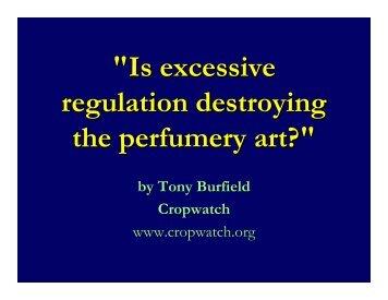 """Is excessive regulation destroying the perfumery art?"" - Cropwatch"