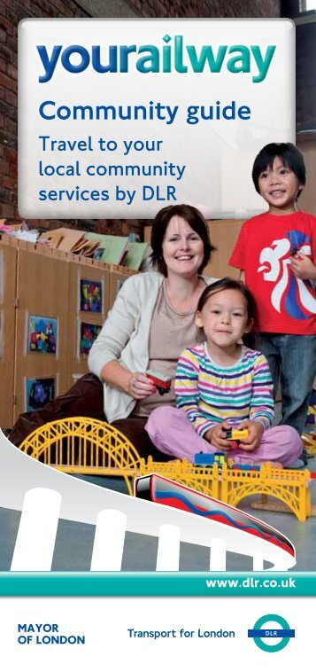 Download Yourailway Community Guide - DLR London