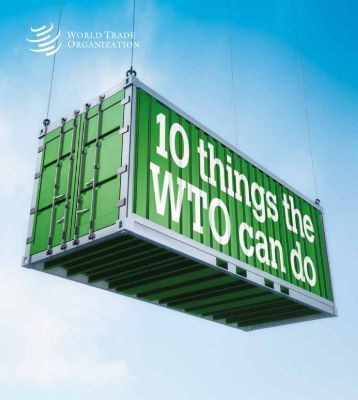 10 Things WTO can do - World Trade Organization