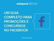 Um gUia completo para promoções e concUrsos no Facebook