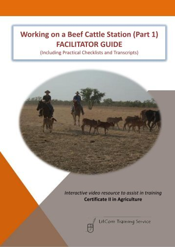 Working on a Beef Cattle Station (Part 1) FACILITATOR GUIDE