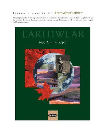 earthwear clothiers Company history and operations earthwear clothiers was founded in boise, idaho, by james williams and calvin rogers in 1973 to make high-quality clothing for outdoor sports, such as hiking, skiing, fly-fishing, and.
