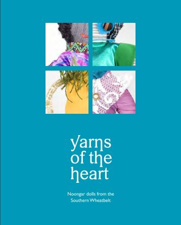 yarns of the heart - Community Arts Network Western Australia