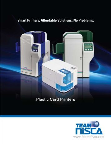 Smart Printers, Affordable Solutions, No Problems. Plastic Card ...