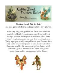 Goblins Drool, Fairies Rule! is a card game of ... - GAME-O-GAMI