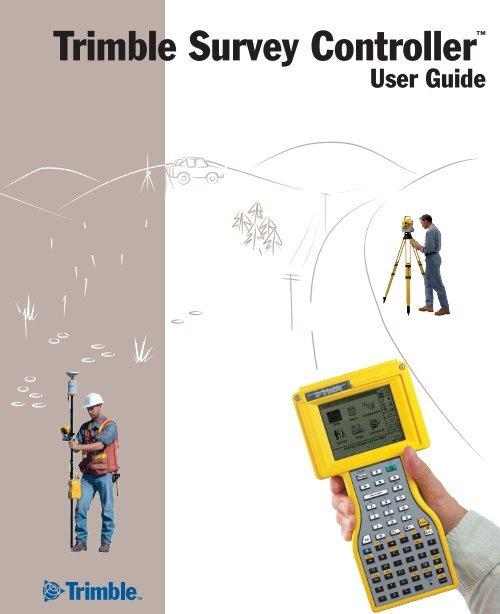 Trimble Survey Controller User Guide - National Geodetic Survey