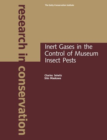 Inert Gases in the Control of Museum Insect Pests (1998) - The Getty
