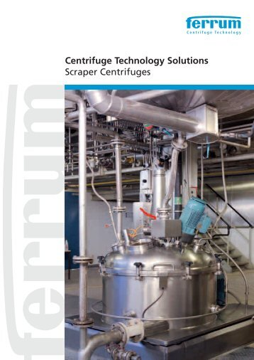 Centrifuge Technology Solutions Scraper Centrifuges - Custom ...