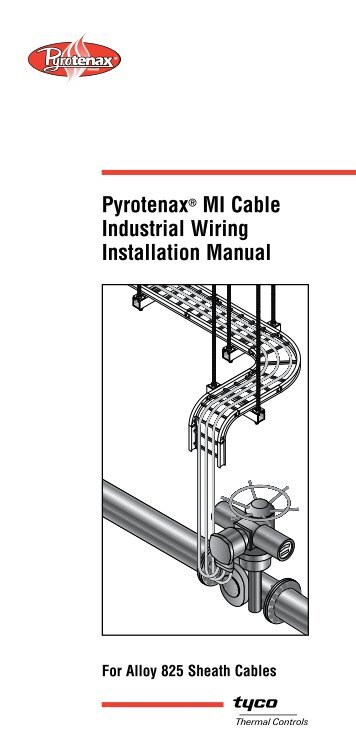 Pyrotenax® MI Cable Industrial Wiring Installation Manual