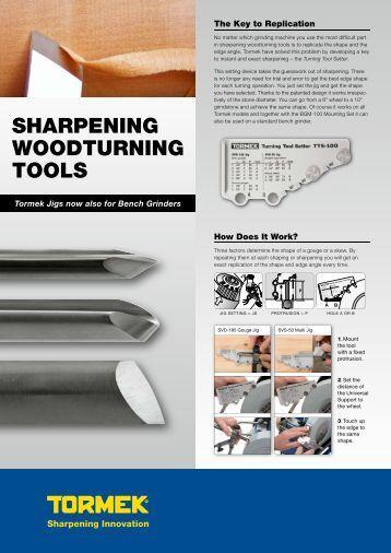 SHARPENING WOODTURNING TOOLS - Tormek