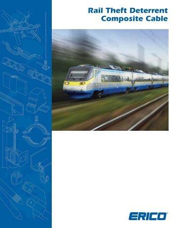 Rail Theft Deterrent Composite Cable
