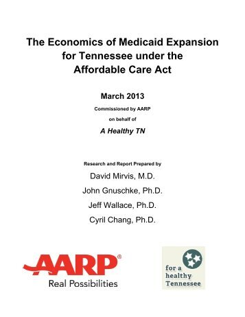 The Economics of Medicaid Expansion for Tennessee under the Affordable Care Act