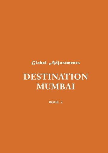 DESTINATION MUMBAI - Global Adjustments