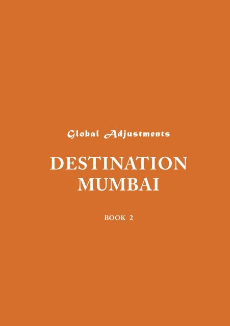 DESTINATION MUMBAI - Global Adjustments