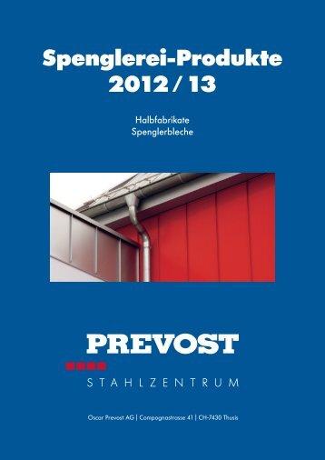 Spenglerei-Produkte 2012 / 13 - Oscar Prevost AG