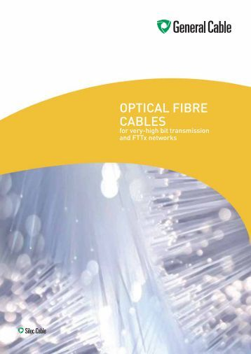 OPTICAL FIBRE CABLES - General Cable