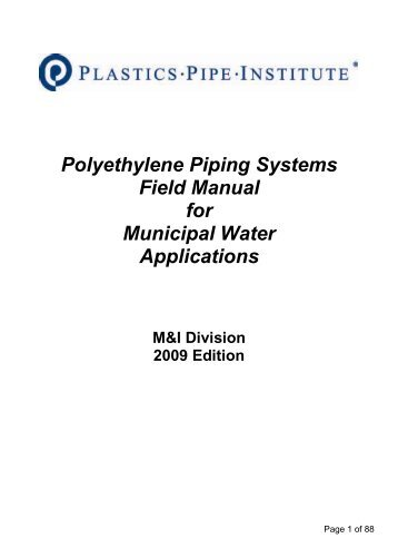 Polyethylene Piping Systems Field Manual for Municipal Water ...