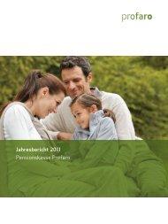 Jahresbericht 2011 als PDF - Pensionskasse Profaro
