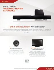 BRING HOME THE MOVIE THEATER EXPERIENCE - Vizio
