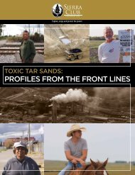 Toxic Tar Sands: Profiles from the Front Lines - Sierra Club
