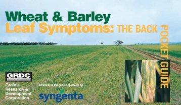 Wheat & Barley Leaf Symptoms:THE BACK POCKET GUIDE GRDC