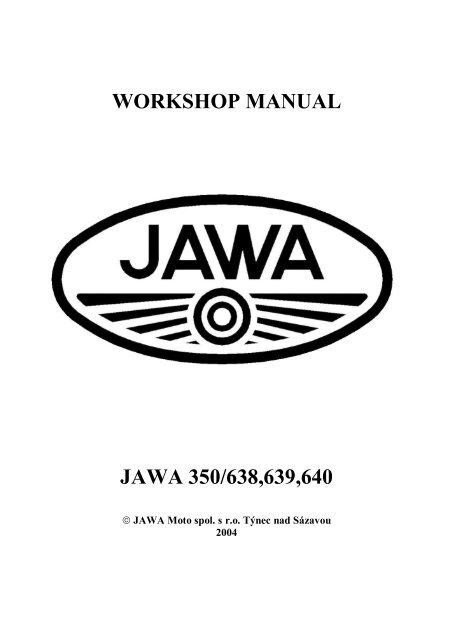 WORKSHOP MANUAL JAWA 350/638,639,640 - Jawa Motorcycles