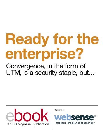 Convergence, in the form of UTM, is a security staple ... - SC Magazine