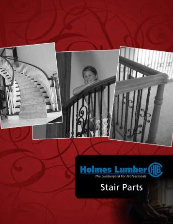 Stair Parts Catalog - Holmes Lumber