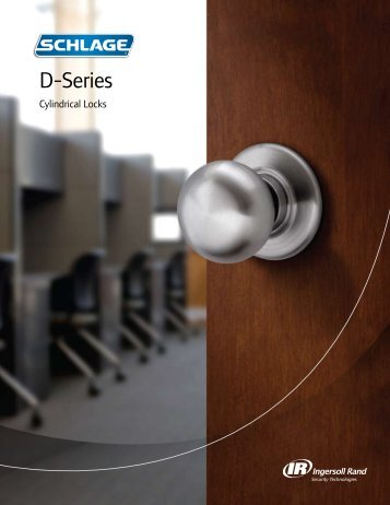 D-Series Catalog - Ingersoll Rand Security Technologies