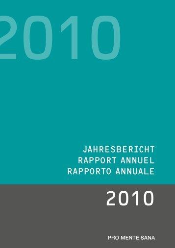 Jahresbericht 2010 (PDF, 1'400KB) - Pro Mente Sana