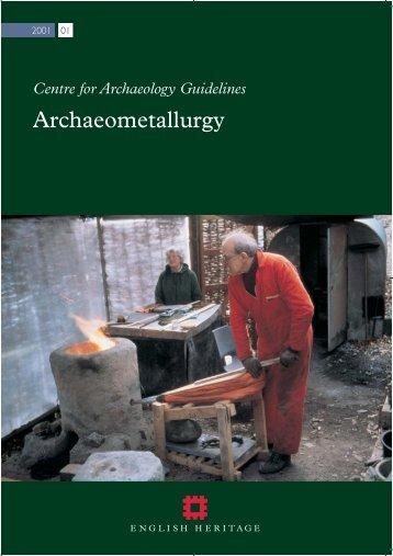 Archaeometallurgy: CFA Guidelines | PDF - English Heritage
