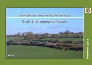 Monard SDZ Draft Environmental Report - Cork County Council