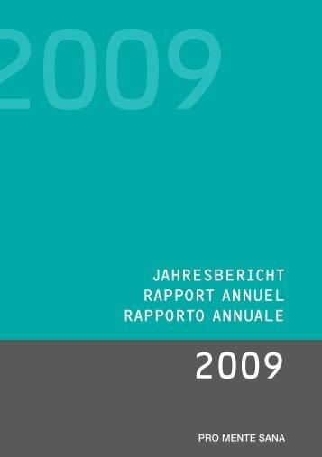 Jahresbericht 2009 (PDF, 1'400KB) - Pro Mente Sana