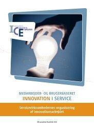Medarbejder- og brugerbaseret innovation i service - Center for ...