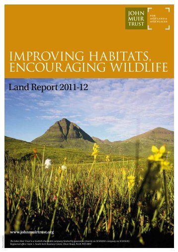 IMPROVING HABITATS, ENCOURAGING WILDLIFE - John Muir Trust