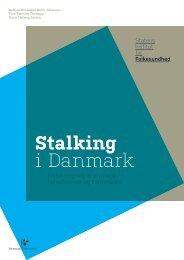 Stalking i Danmark. En kortlægning af erfaringer ... - Justitsministeriet