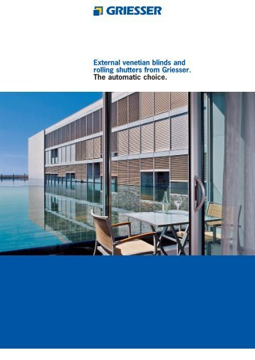 External venetian blinds and rolling shutters from Griesser ... - Astat