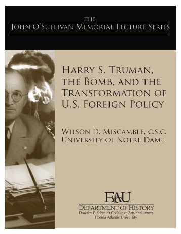 Harry S. Truman, the Bomb, and the Transformation of U.S. Foreign ...