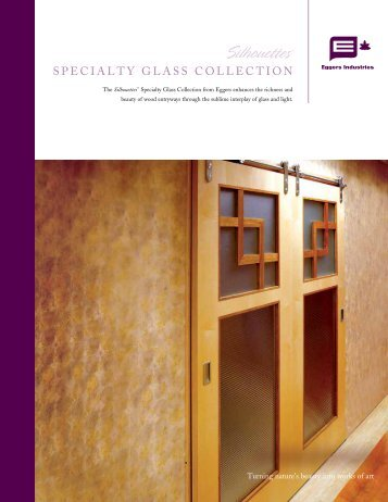 SPECIALTY GLASS COLLECTION - Eggers Industries
