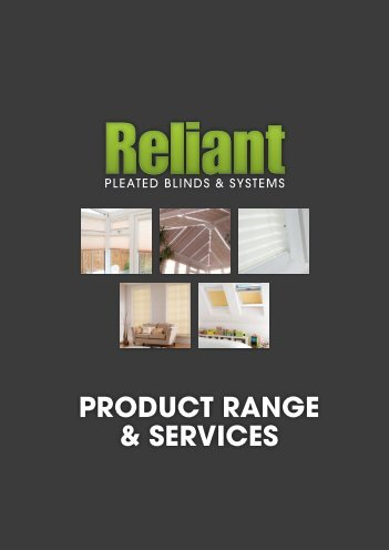 trade product & services brochure - Reliant Blinds