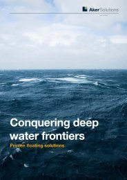 Conquering deep water frontiers: Proven floating - Aker Solutions