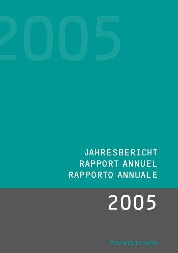 Jahresbericht 2005 (PDF, 366KB) - Pro Mente Sana